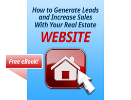 How To Generate Leads and Increase Sales with your Real Estate Website eBook Cover